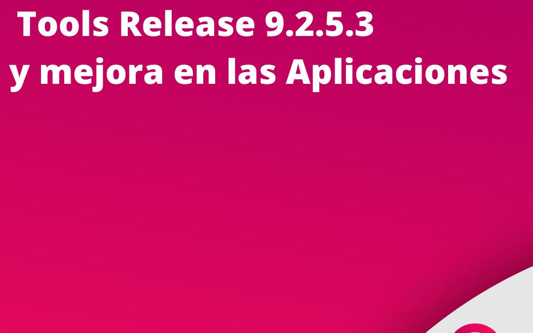 Tool Release 9.2.5.3 y Mejoras en las Aplicaciones JD Edwards